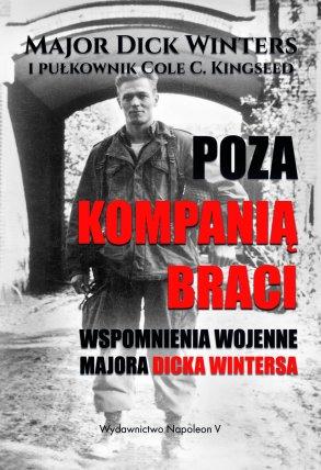 poza-kompania-braci-wspomnienia-wojenne-majora-dicka-wintersa-b-iext52555606
