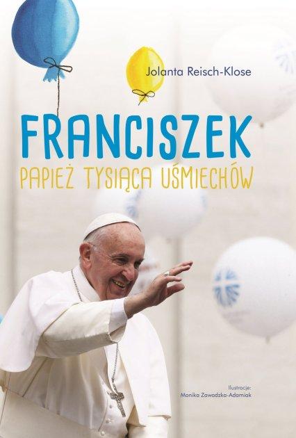 franciszek-papiez-tysiaca-usmiechow-b-iext52605140.jpg