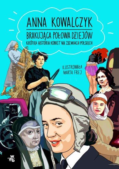 brakujaca-polowa-dziejow-krotka-historia-kobiet-na-ziemiach-polskich-b-iext53292719.jpg